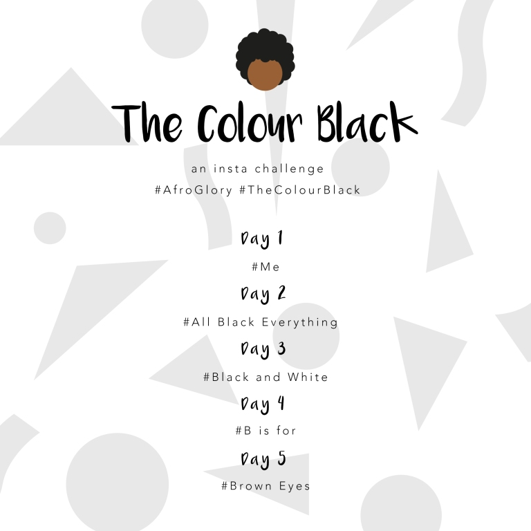 the-colour-black-instagram-challenege-afro-glory-september-2017-natural-hair-blogger-london